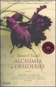 L' alchimia del desiderio - Tarun J. Tejpal - copertina