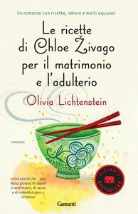 Le ricette di Chloe Zivago per il matrimonio e l'adulterio