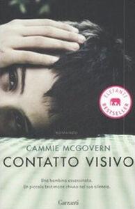 Foto Cover di Contatto visivo, Libro di Cammie McGovern, edito da Garzanti Libri