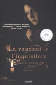 Libro La ragazza e l'inquisitore Nerea Riesco