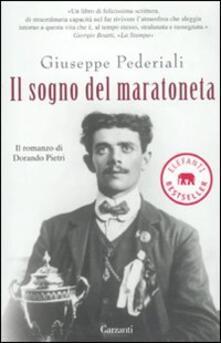 Il sogno del maratoneta. Il romanzo di Dorando Pietri.pdf