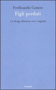 Libro La droga discussa con i ragazzi Ferdinando Camon
