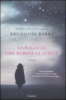 La ragazza che rubava le stelle - Brunonia Barry - copertina