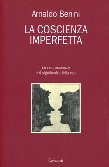 Antondemarirreguera.es La coscienza imperfetta. Le neuroscienze e il significato della vita Image