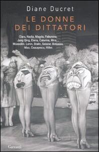 Le donne dei dittatori