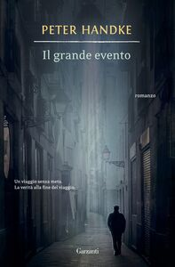 Libro Il grande evento Peter Handke