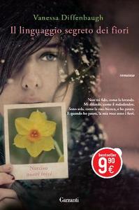 Libro Il linguaggio segreto dei fiori Vanessa Diffenbaugh