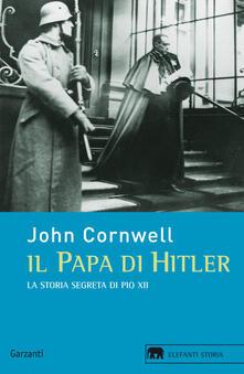 Filippodegasperi.it Il papa di Hitler. La storia segreta di Pio XII Image