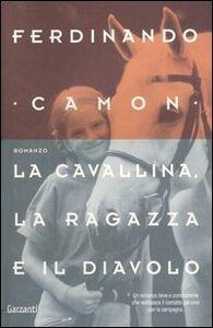 Libro La cavallina, la ragazza e il diavolo Ferdinando Camon
