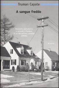 Foto Cover di A sangue freddo, Libro di Truman Capote, edito da Garzanti Libri