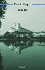 Foto Cover di Danubio, Libro di Claudio Magris, edito da Garzanti Libri