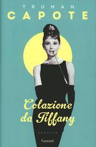 Libro Colazione da Tiffany Truman Capote