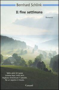 Libro Il fine settimana Bernhard Schlink