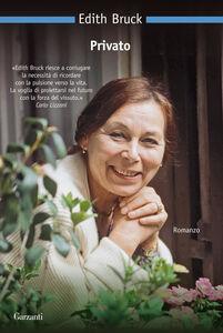 Foto Cover di Privato, Libro di Edith Bruck, edito da Garzanti Libri