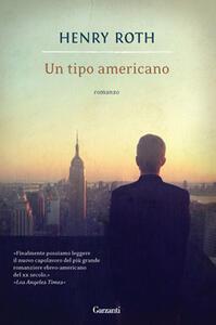 Libro Un tipo americano Henry Roth