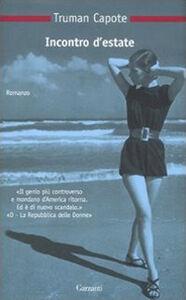 Foto Cover di Incontro d'estate, Libro di Truman Capote, edito da Garzanti Libri