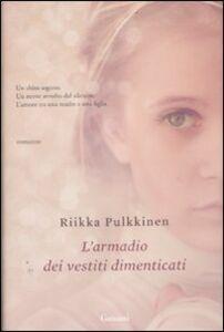 Libro L' armadio dei vestiti dimenticati Riikka Pulkkinen