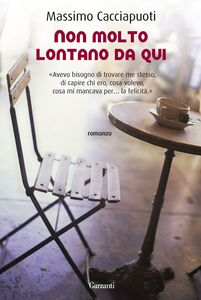 Libro Non molto lontano da qui Massimo Cacciapuoti