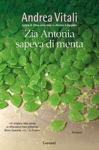 Libro Zia Antonia sapeva di menta Andrea Vitali
