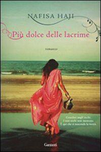 Libro Più dolce delle lacrime Nafisa Haji