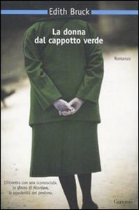 Libro La donna dal cappotto verde Edith Bruck