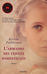 L' armadio dei vestiti dimenticati - Riikka Pulkkinen - copertina