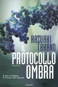 Il protocollo ombra - Kazuaki Takano - copertina