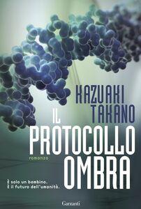 Libro Il protocollo ombra Kazuaki Takano