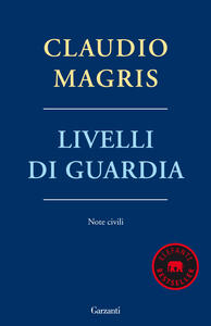 Livelli di guardia. Note civili - Claudio Magris - copertina