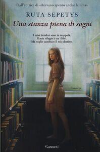 Libro Una stanza piena di sogni Ruta Sepetys
