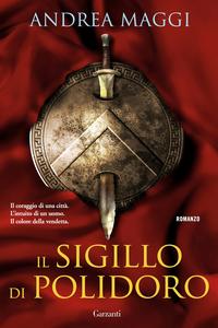 Libro Il sigillo di Polidoro Andrea Maggi