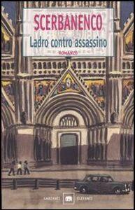 Libro Ladro contro assassino Giorgio Scerbanenco