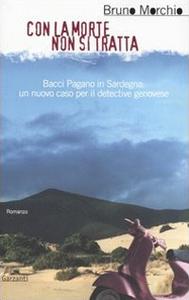 Libro Con la morte non si tratta Bruno Morchio