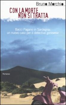 Con la morte non si tratta - Bruno Morchio - copertina
