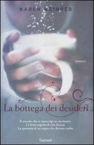 Libro La bottega dei desideri Karen Weinreb