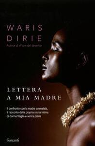 Lettera a mia madre - Waris Dirie - copertina
