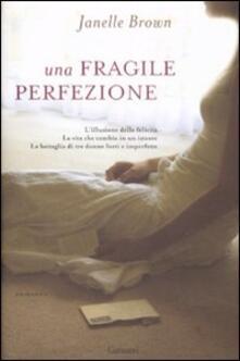 Una fragile perfezione.pdf