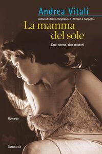 Libro La mamma del sole Andrea Vitali