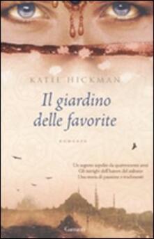 Il giardino delle favorite - Katie Hickman - copertina