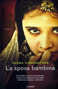 Libro La sposa bambina Padma Viswanathan
