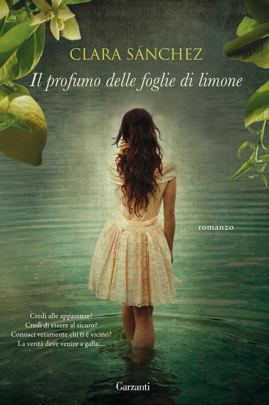 Il profumo delle foglie di limone - Clara Sánchez - copertina