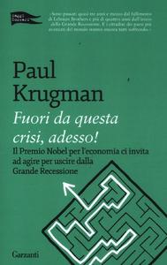 Libro Fuori da questa crisi, adesso! Paul R. Krugman