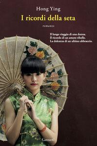 Libro I ricordi della seta Ying Hong