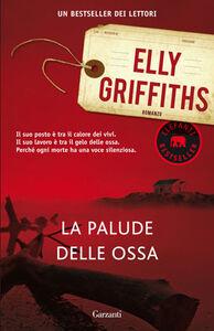 Libro La palude delle ossa Elly Griffiths