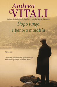 Libro Dopo lunga e penosa malattia Andrea Vitali