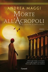 Libro Morte all'Acropoli Andrea Maggi 0