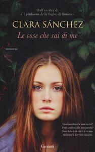 Libro Le cose che sai di me Clara Sánchez