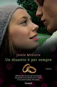 Libro Un disastro è per sempre Jamie McGuire