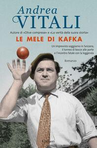 Libro Le mele di Kafka Andrea Vitali