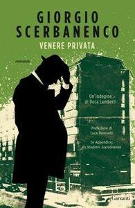 Foto Cover di Venere privata, Libro di Giorgio Scerbanenco, edito da Garzanti Libri